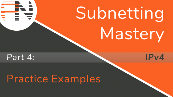 Subnetting Mastery - Part 4