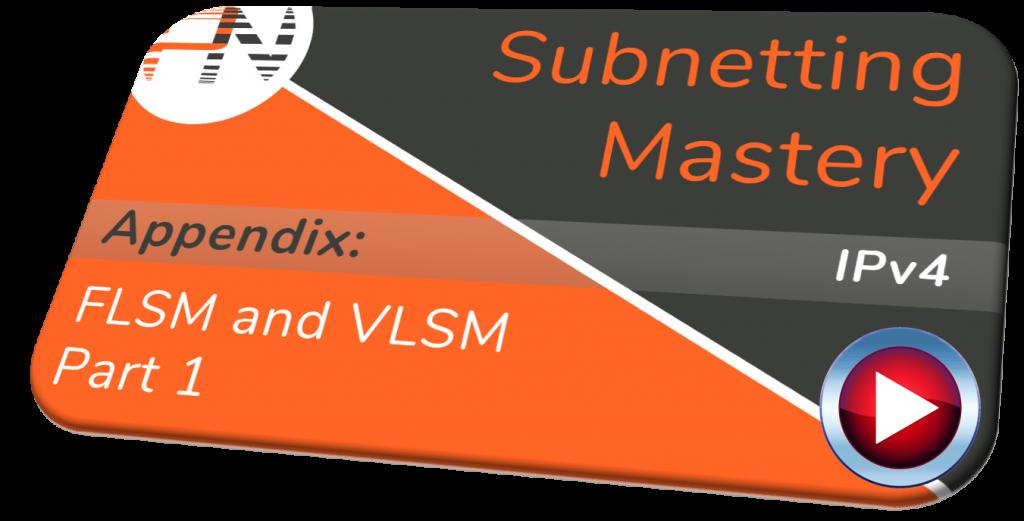 FLSM - Subnetting Mastery